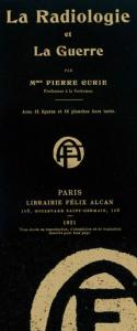 Couverture de l'ouvrage de Marie Curie, La radiologie et la guerre