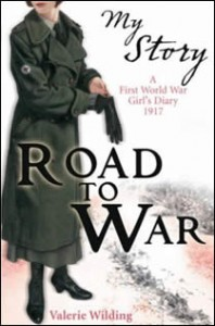 Road to War : a First World War Girl's Diary 1916-1917. Livre de Valérie Wilding.