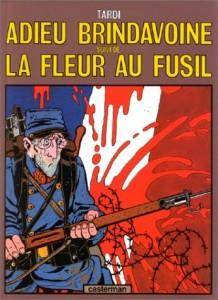 Adieu Brindavoine suivi de La Fleur au fusil Deux histoires publiées en 1974